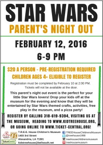 Star Wars Parent's Night Out @ T.R.E.E. House Children's Museum | Alexandria | Louisiana | United States