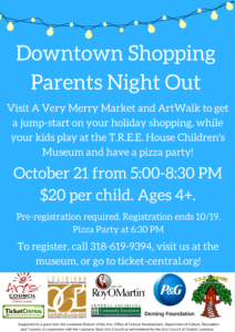 Downtown Shopping Parent's Night Out @ T.R.E.E. House Children's Museum | Alexandria | Louisiana | United States